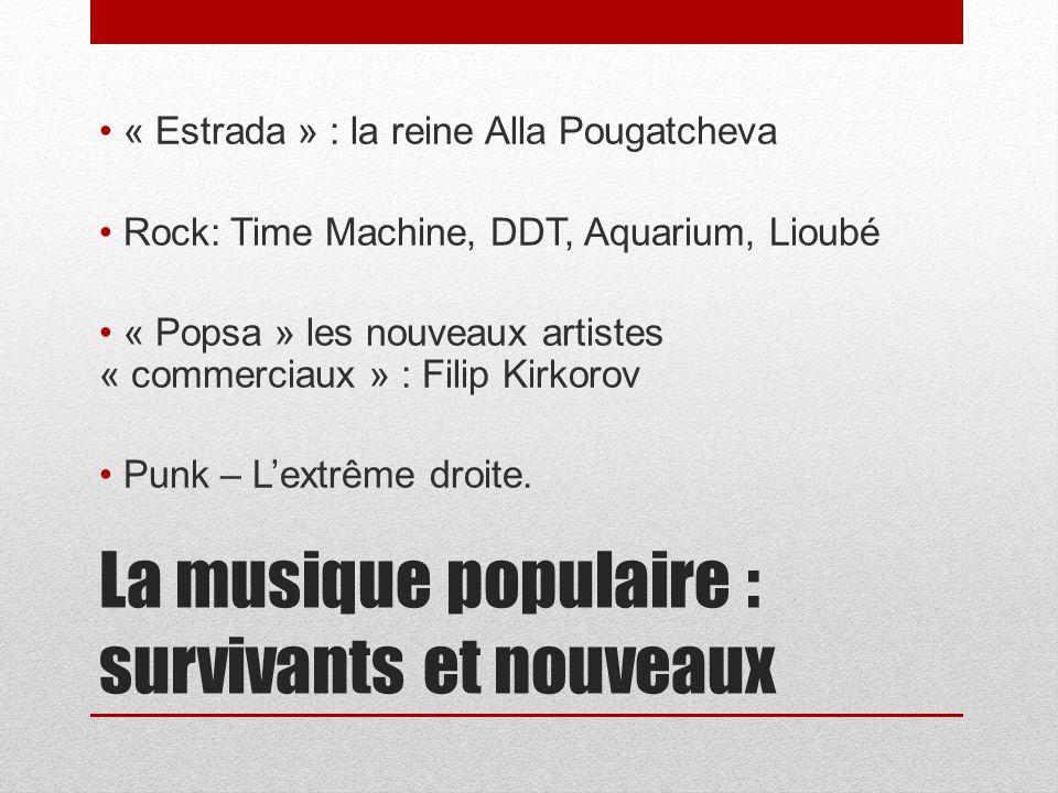 La musique populaire : survivants et nouveaux