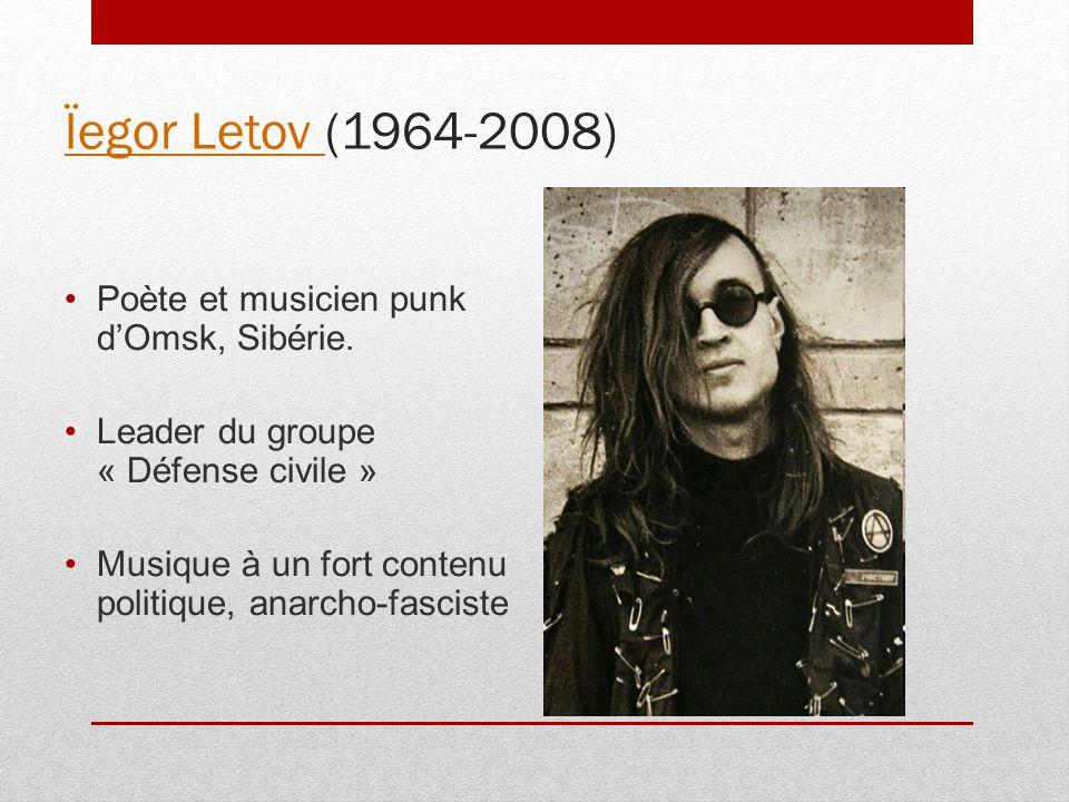 Ïegor Letov (1964-2008) Poète et musicien punk d'Omsk, Sibérie.