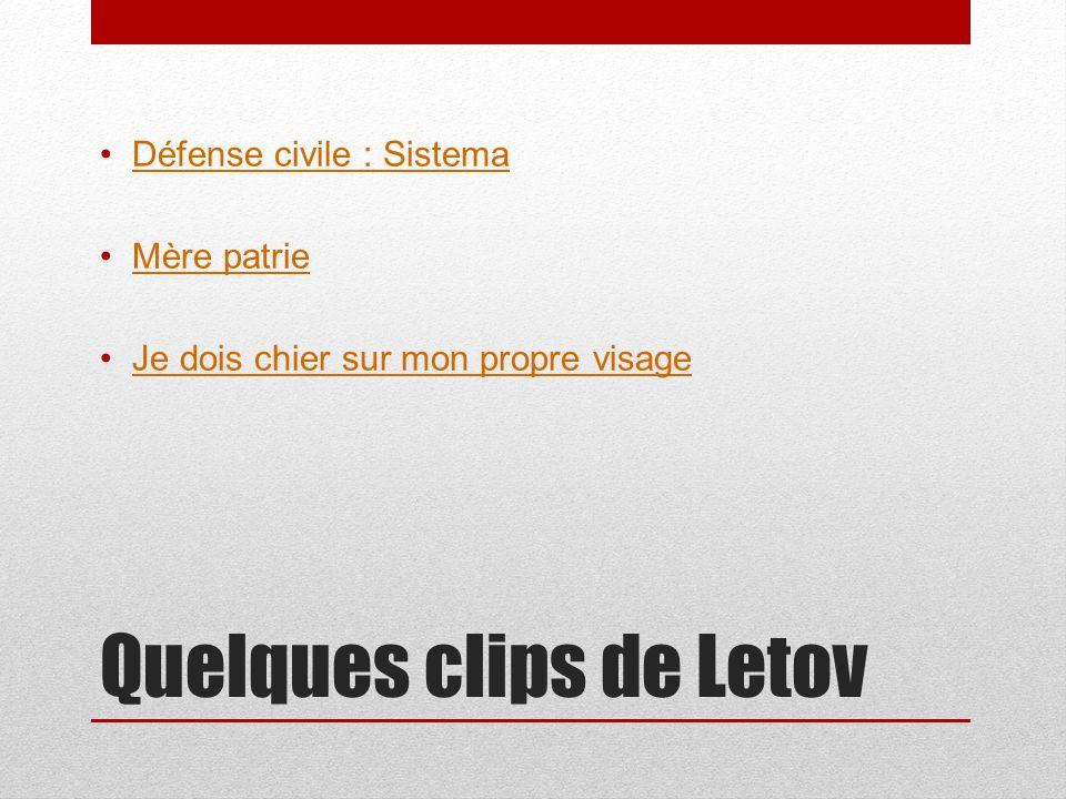 Quelques clips de Letov