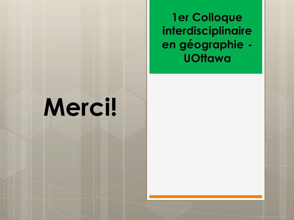 1er Colloque interdisciplinaire en géographie - UOttawa