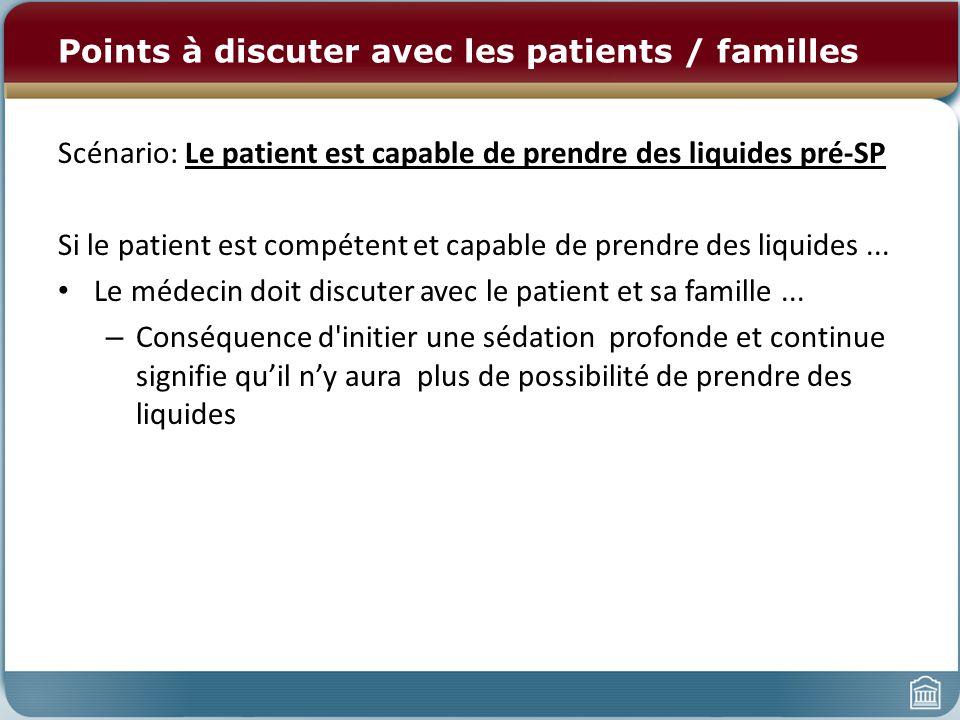 Points à discuter avec les patients / familles