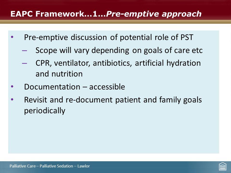 EAPC Framework…1…Pre-emptive approach