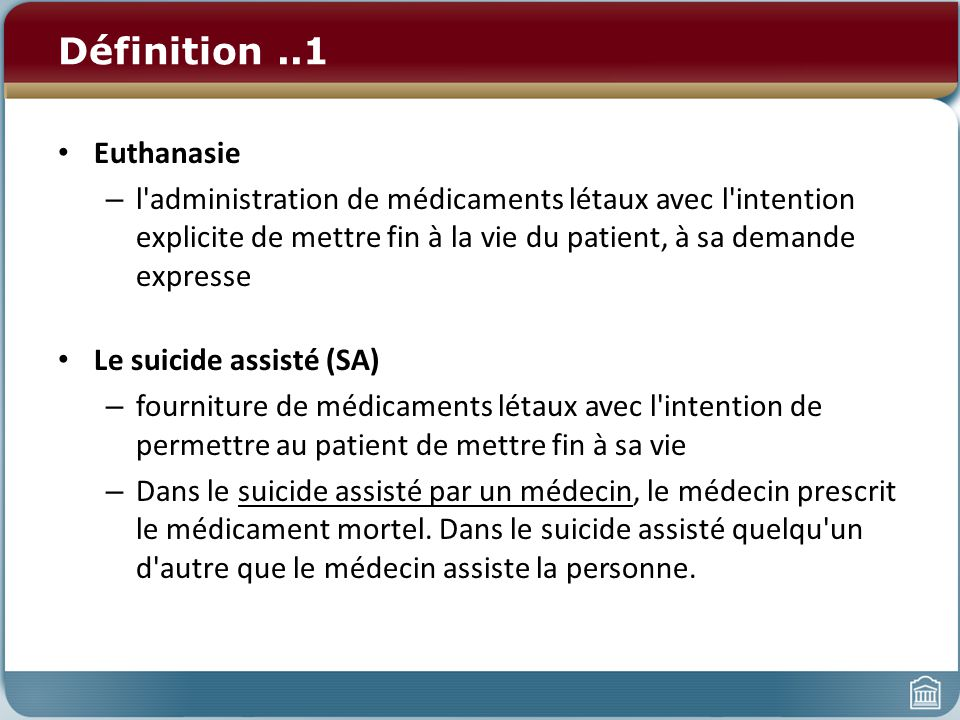 Définition ..1 Euthanasie