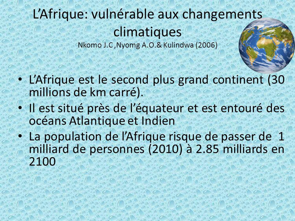 L'Afrique: vulnérable aux changements climatiques Nkomo J. C ,Nyomg A