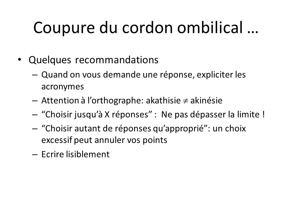 Coupure du cordon ombilical …