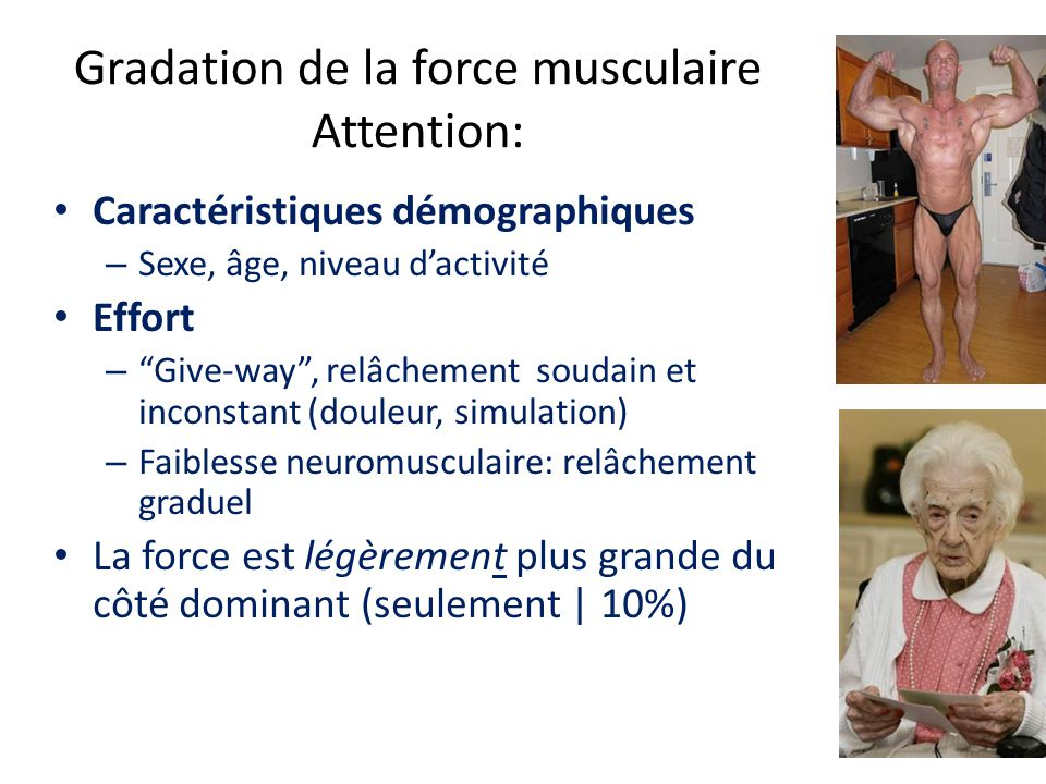 Gradation de la force musculaire Attention: