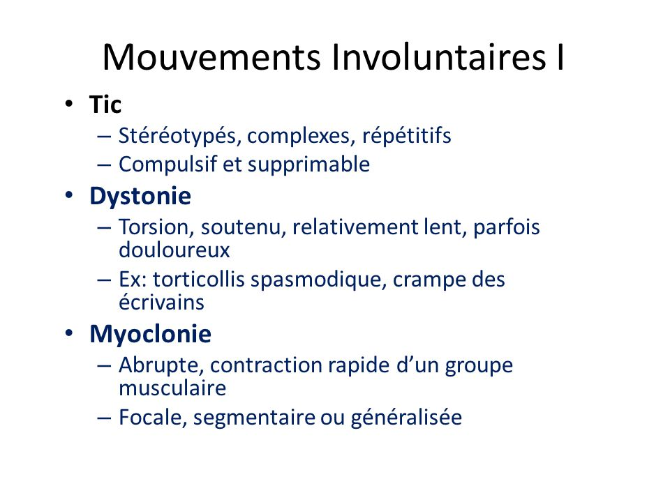 Mouvements Involuntaires I