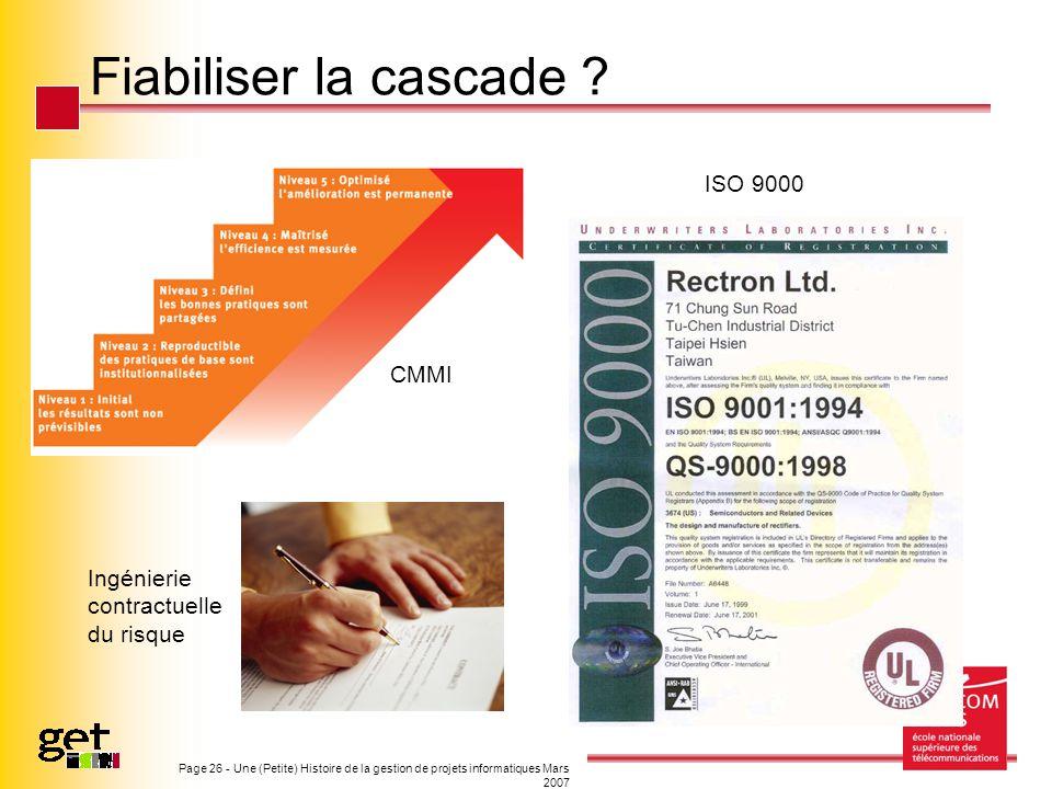Fiabiliser la cascade ISO 9000 CMMI Ingénierie contractuelle