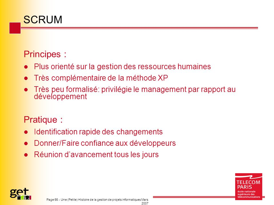SCRUM Principes : Pratique :