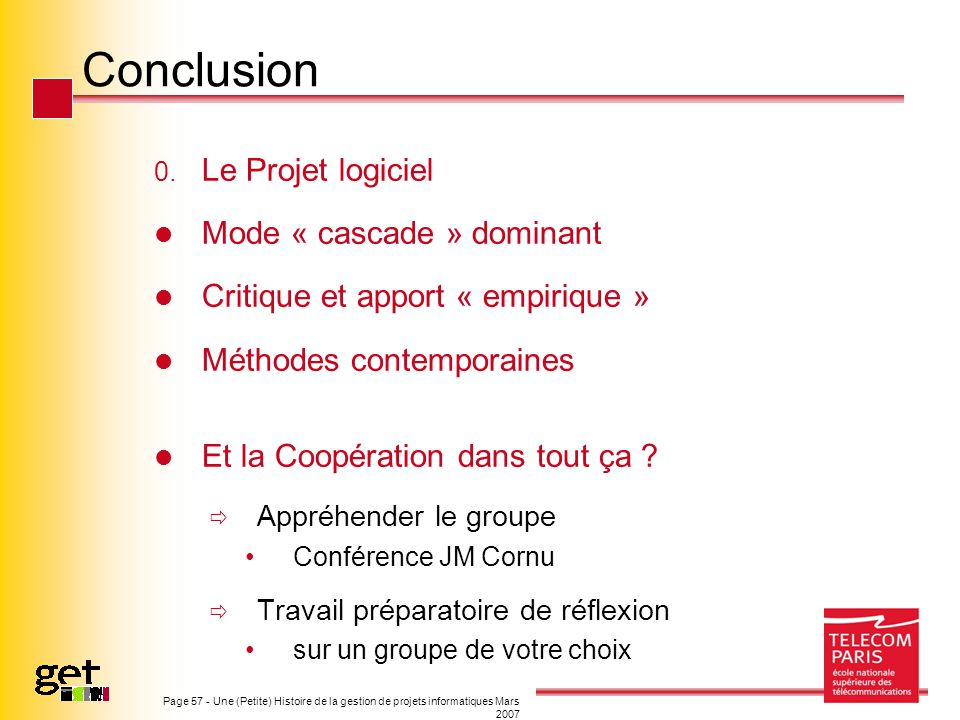 Conclusion Mode « cascade » dominant Critique et apport « empirique »