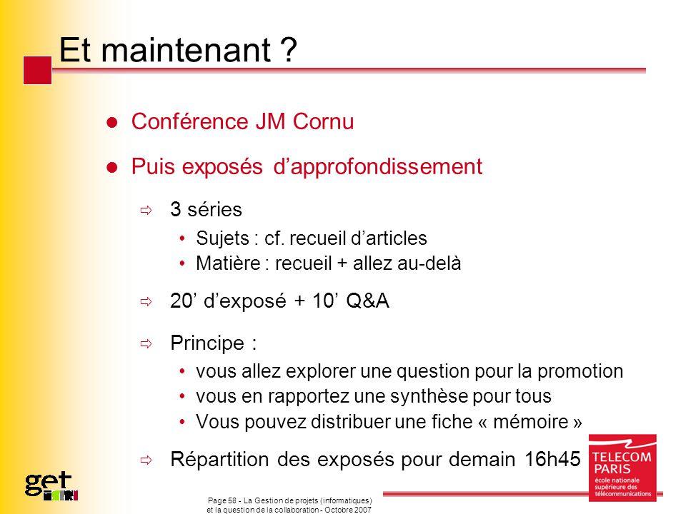Et maintenant Conférence JM Cornu Puis exposés d'approfondissement