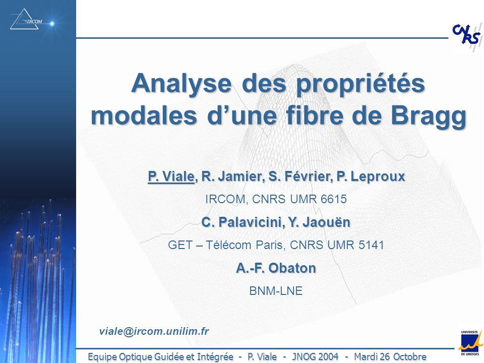 Analyse des propriétés modales d'une fibre de Bragg