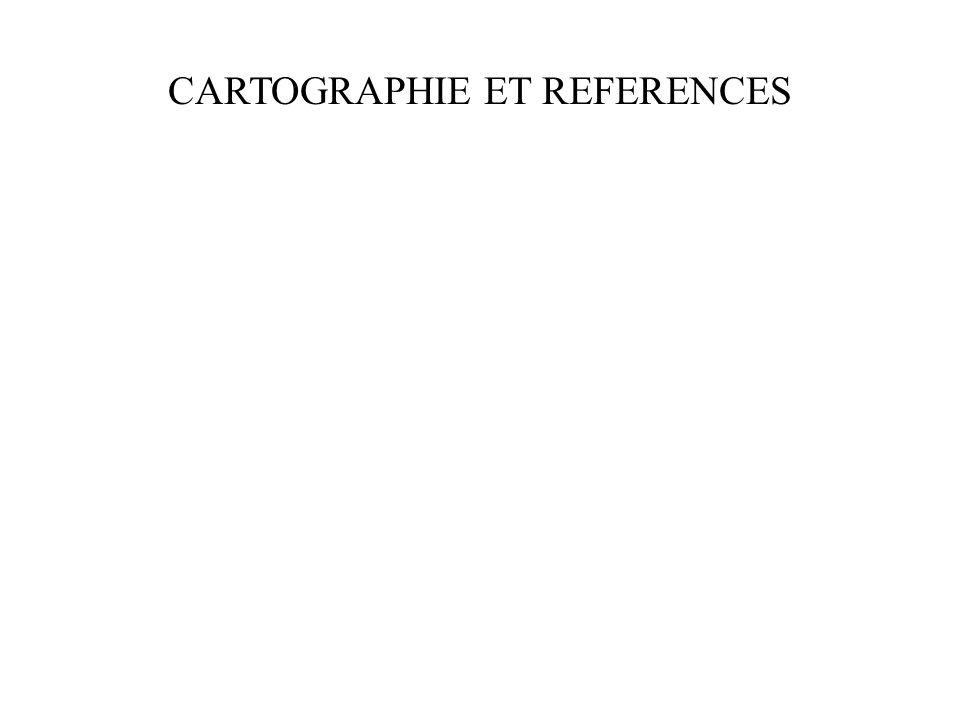 CARTOGRAPHIE ET REFERENCES