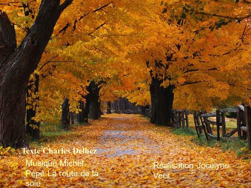 Texte Charles Delhez Musique Michel Pépé La route de la soie Réalisation Jocelyne Veer