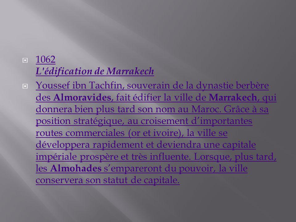 1062 L édification de Marrakech