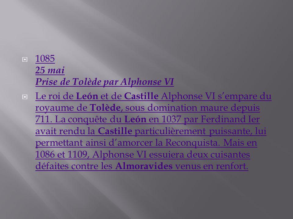 1085 25 mai Prise de Tolède par Alphonse VI