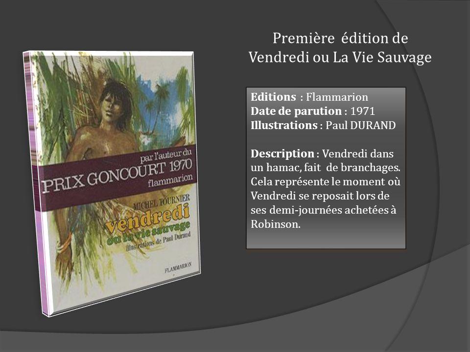 Première édition de Vendredi ou La Vie Sauvage