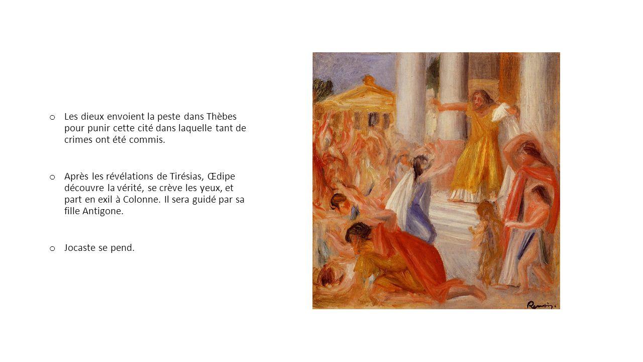 Les dieux envoient la peste dans Thèbes pour punir cette cité dans laquelle tant de crimes ont été commis.