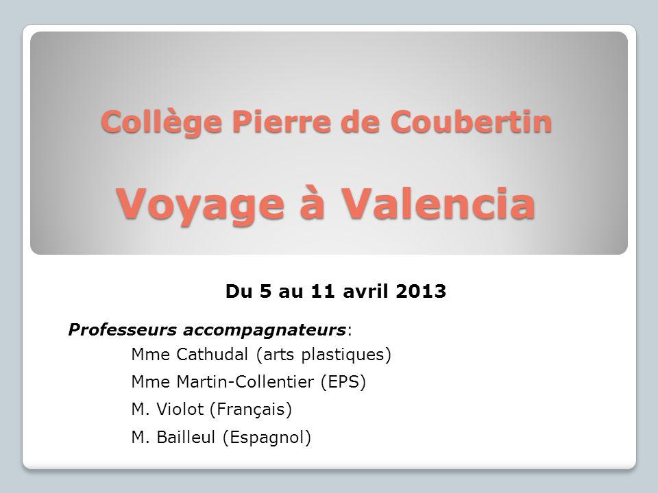 Collège Pierre de Coubertin Voyage à Valencia