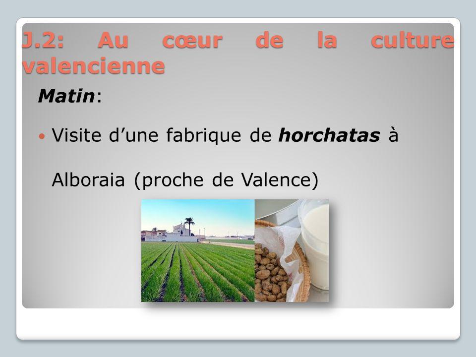J.2: Au cœur de la culture valencienne