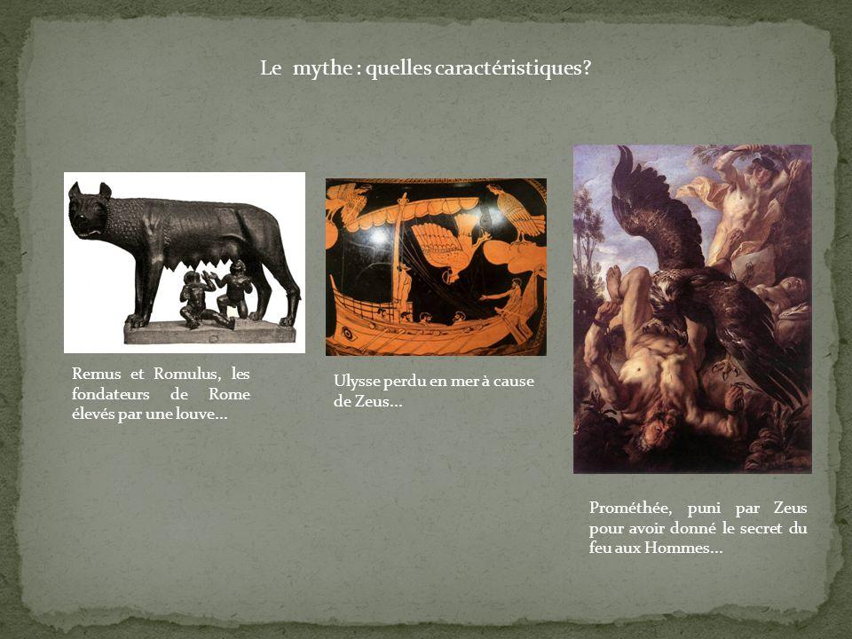 Le mythe : quelles caractéristiques