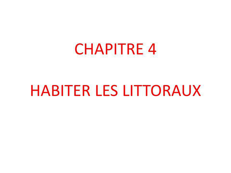 CHAPITRE 4 HABITER LES LITTORAUX