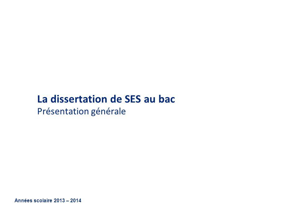 La dissertation de SES au bac Présentation générale
