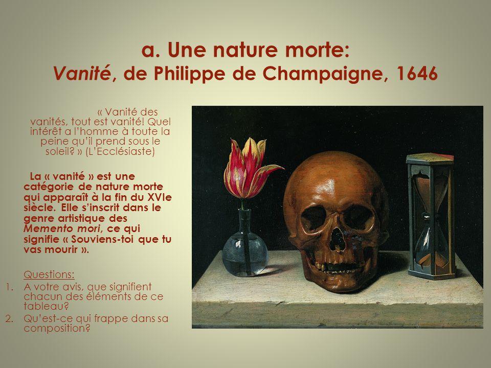 a. Une nature morte: Vanité, de Philippe de Champaigne, 1646