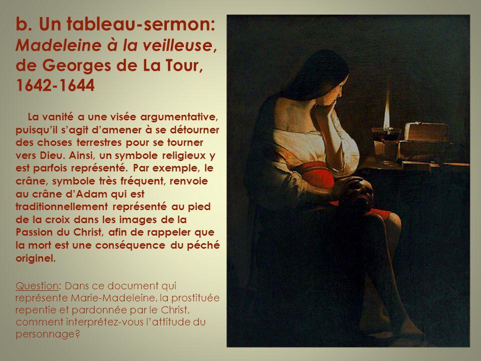 b. Un tableau-sermon: Madeleine à la veilleuse, de Georges de La Tour, 1642-1644