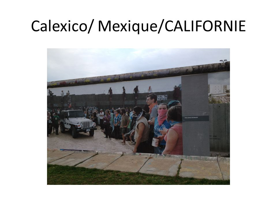 Calexico/ Mexique/CALIFORNIE