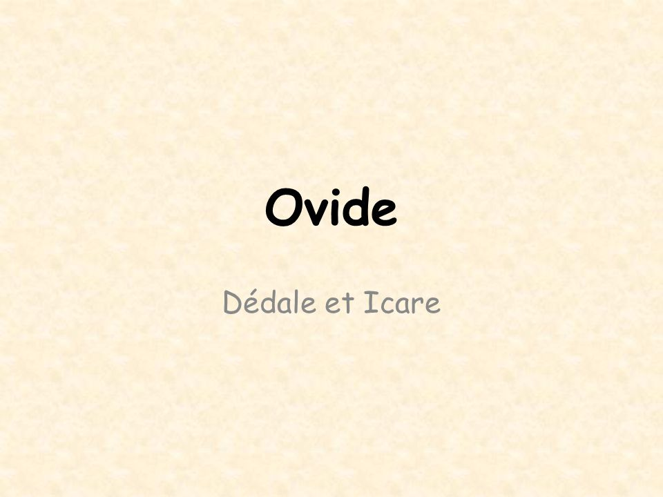 Ovide Dédale et Icare