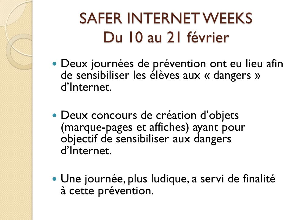 SAFER INTERNET WEEKS Du 10 au 21 février