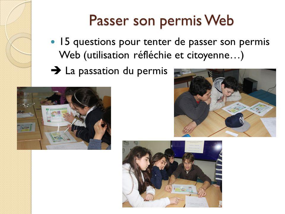 Passer son permis Web 15 questions pour tenter de passer son permis Web (utilisation réfléchie et citoyenne…)