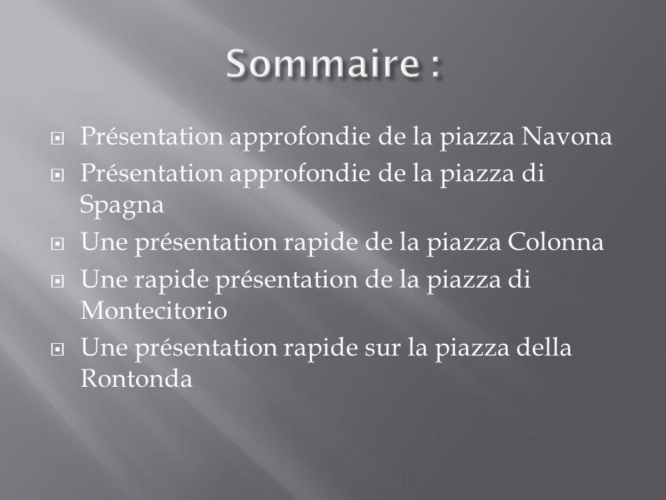 Sommaire : Présentation approfondie de la piazza Navona