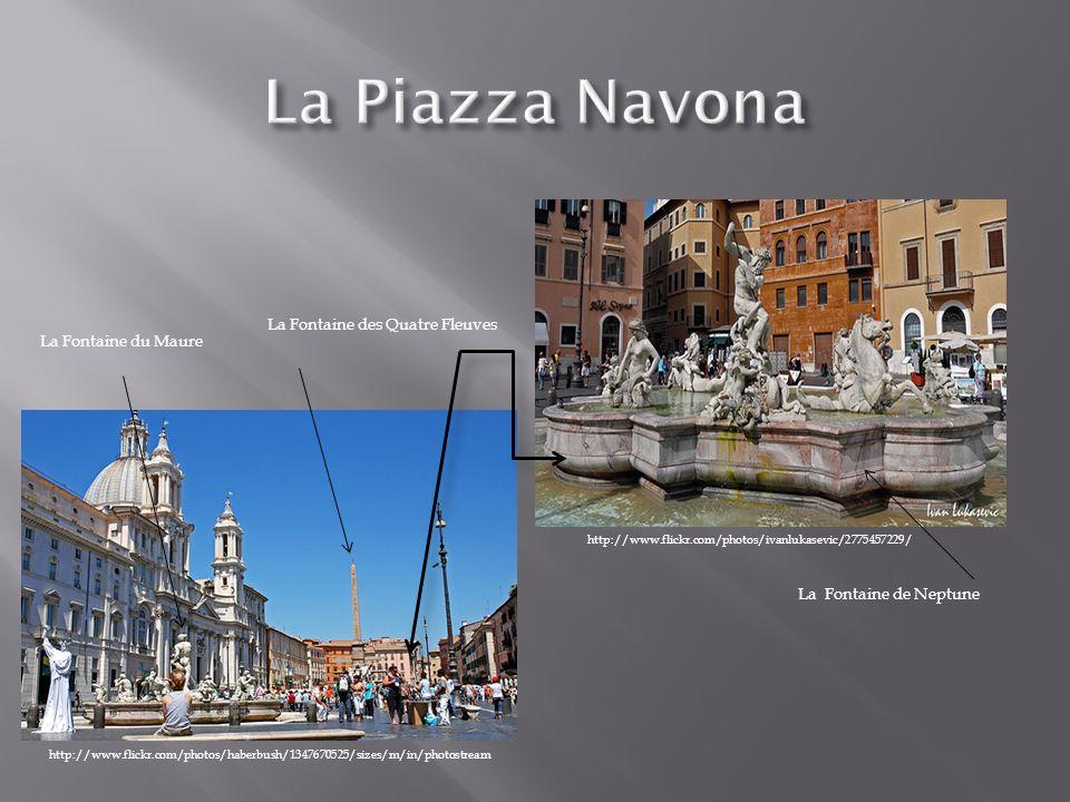 La Piazza Navona La Fontaine des Quatre Fleuves La Fontaine du Maure
