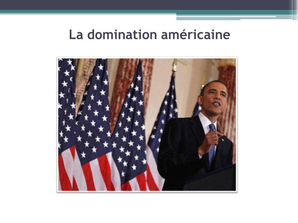 La domination américaine