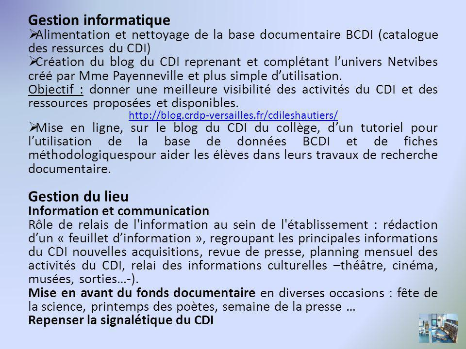 Gestion informatique Gestion du lieu