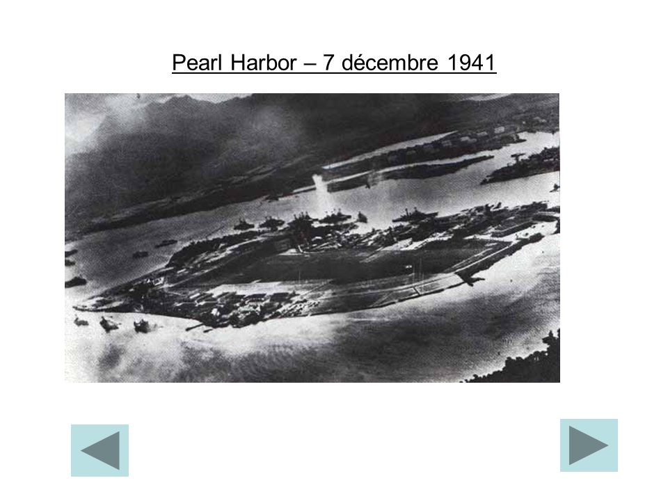 Pearl Harbor – 7 décembre 1941