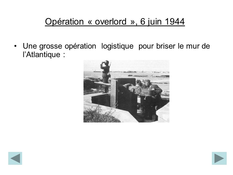 Opération « overlord », 6 juin 1944