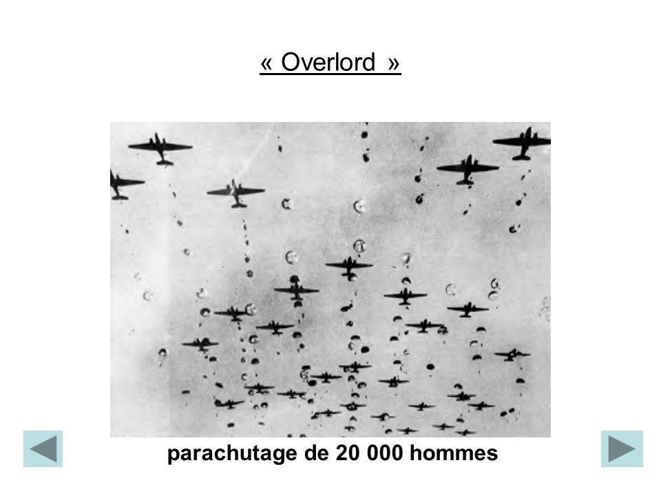 « Overlord » parachutage de 20 000 hommes