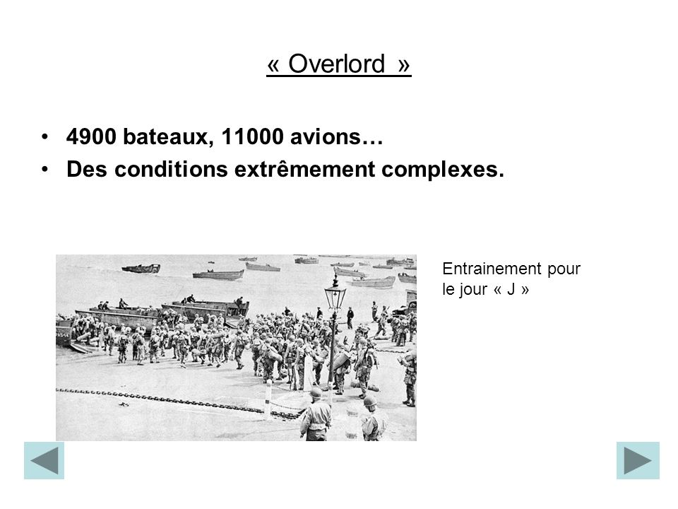 « Overlord » 4900 bateaux, 11000 avions…
