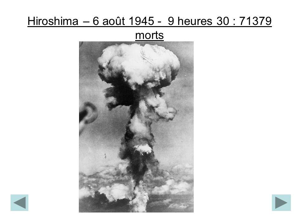 Hiroshima – 6 août 1945 - 9 heures 30 : 71379 morts