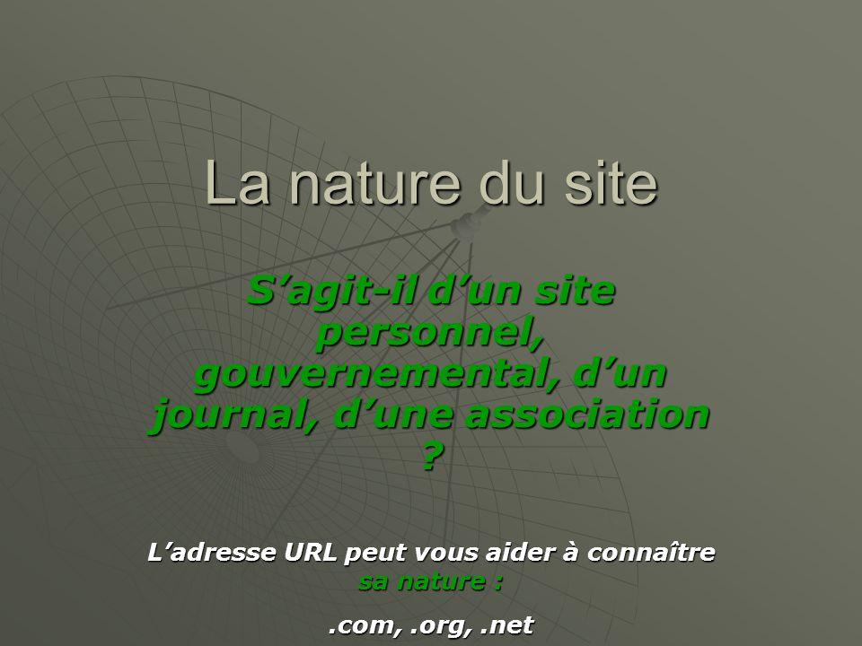 L'adresse URL peut vous aider à connaître sa nature :