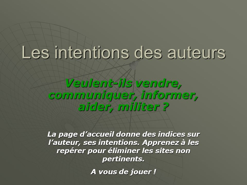Les intentions des auteurs
