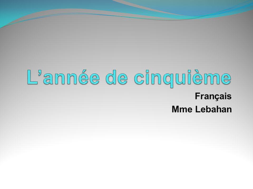 L'année de cinquième Français Mme Lebahan