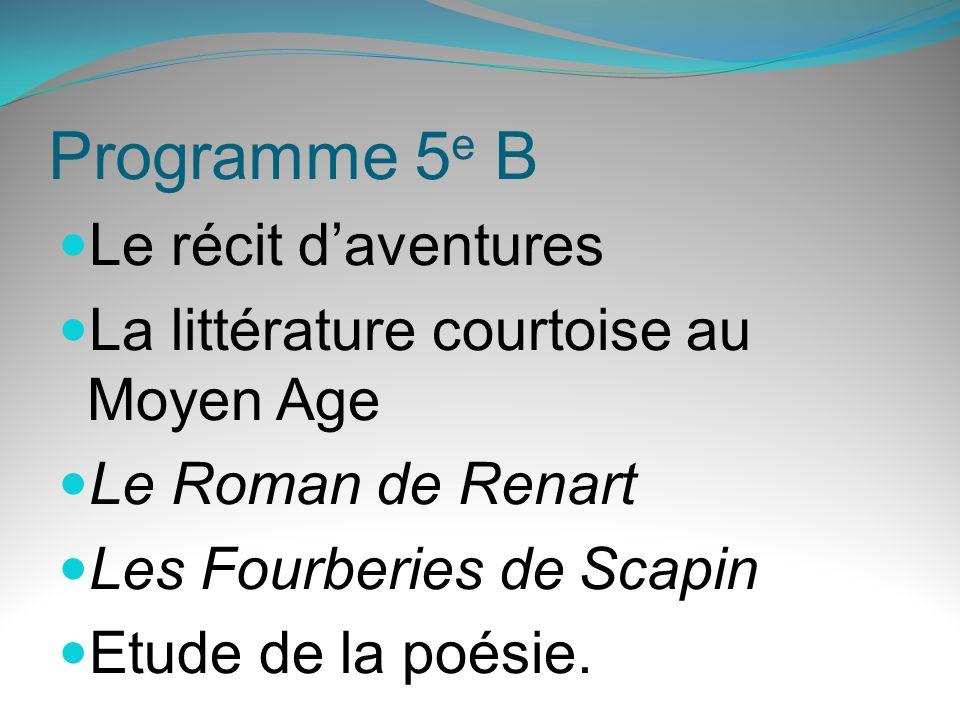 Programme 5e B Le récit d'aventures