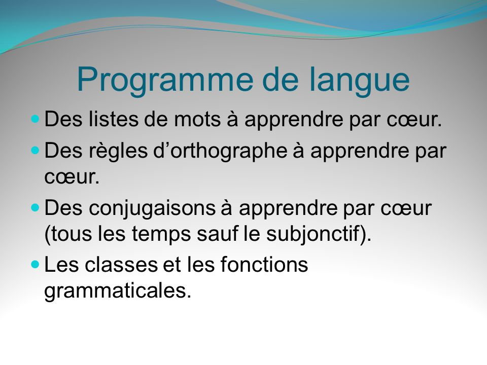 Programme de langue Des listes de mots à apprendre par cœur.