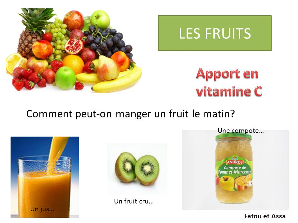 LES FRUITS Apport en vitamine C