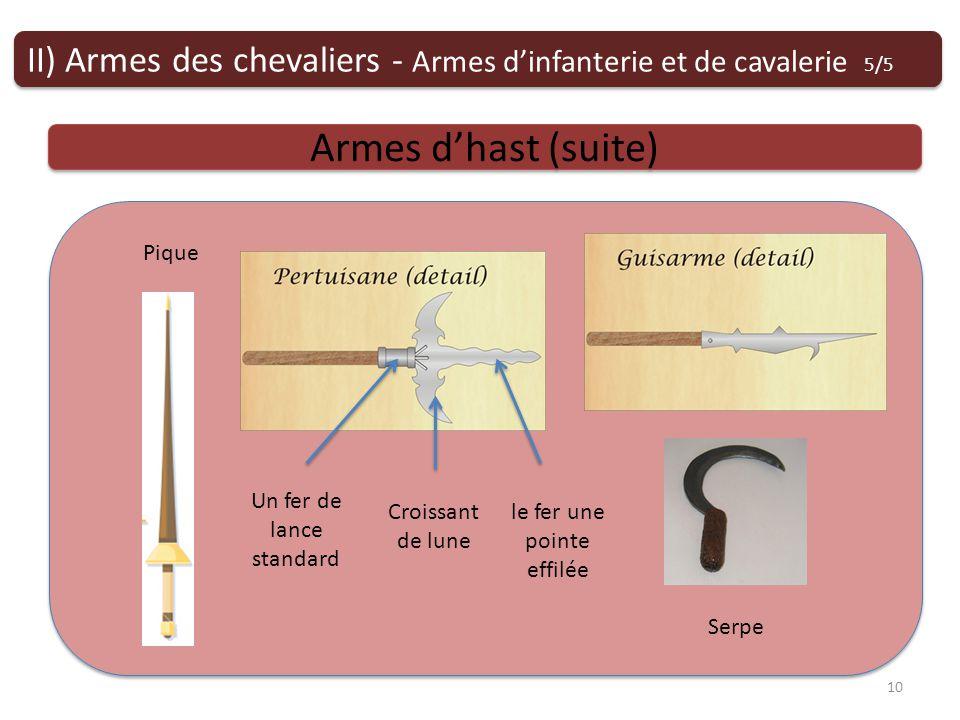 II) Armes des chevaliers - Armes d'infanterie et de cavalerie 5/5
