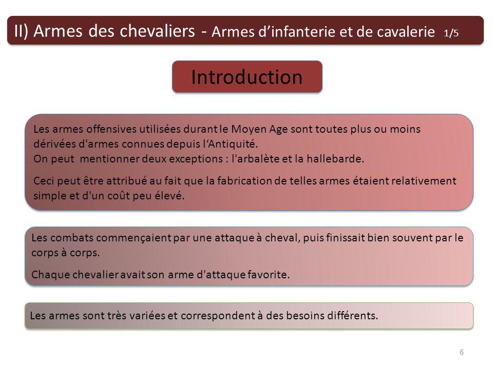 II) Armes des chevaliers - Armes d'infanterie et de cavalerie 1/5